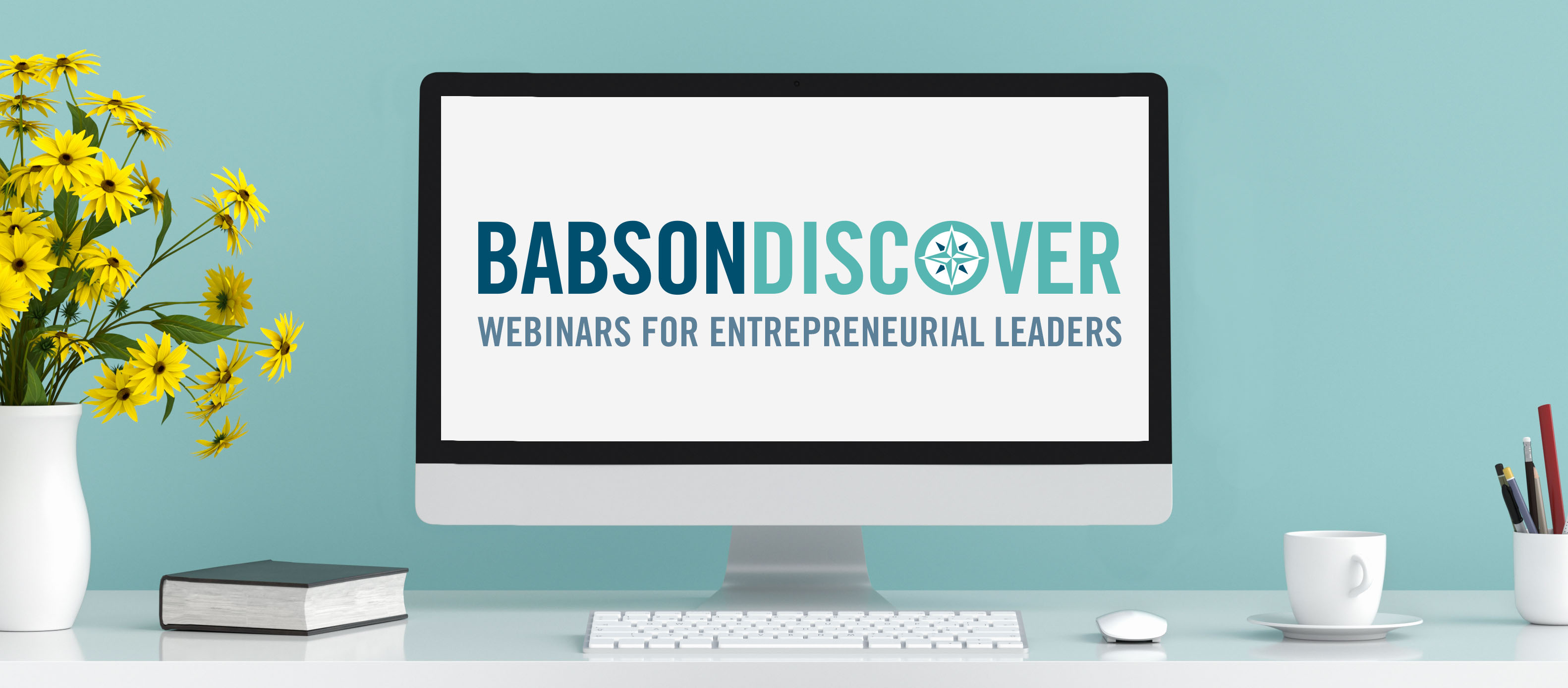 BabsonDiscover Header Webinar Series Cover Photo