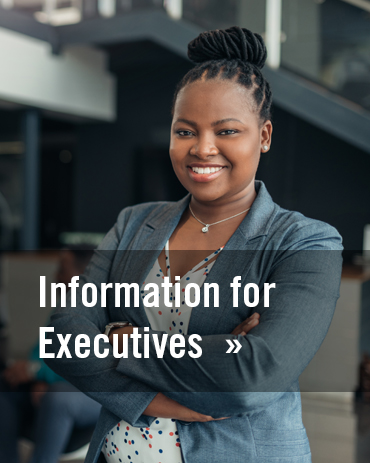 Information for Executives